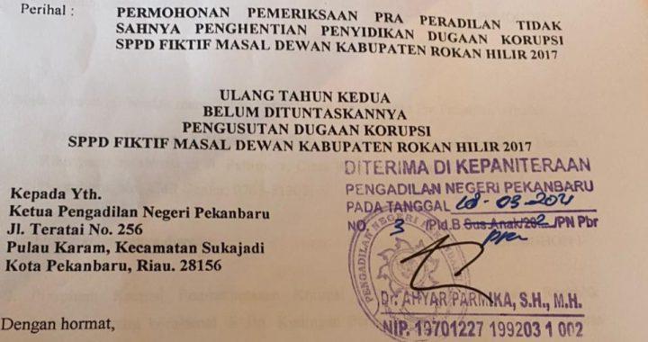 Gugatan Pra Peradilan Kepada Kapolda Riau dan KPK Sudah Didaftarkan Ke PN Pekanbaru, FORMASI RIAU: 'Silahkan Rakyat Riau Lihat dan Dengar di Persidangan Nanti'