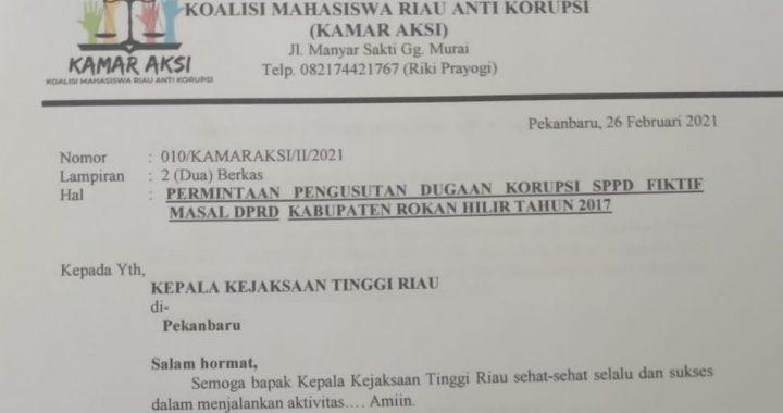 KAMAR AKSI Surati Kajati Riau, Usut Dugaan SPPD Fiktif Massal Dewan Rohil